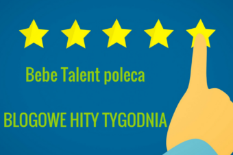 BLOGOWE HITY TYGODNIA #4